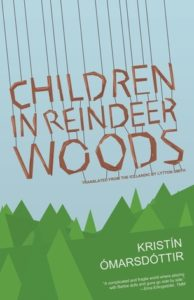 Cover of Children in Reindeer Woods by Kristin Ómarsdóttir