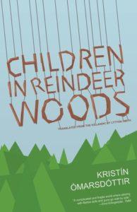 Cover of Children in Reindeer Woods by Kristin Ómarsdóttir