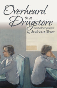 Cover of Overheard in a Drugstore by Andrew Glaze