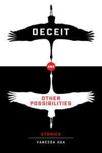 Cover of Deceit and Other Possibilities by Vanessa Hua