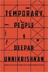 Cover of Temporary People by Deepak Unnikrishnan