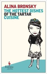 Cover of The Hottest Dishes of the Tartar Cuisine by Alina Bronsky