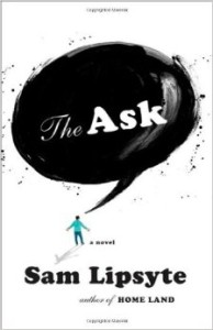 Cover of The Ask by Sam Lipsyte