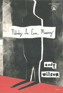 Cover of Nobody is Ever Missing by Cody Wilson