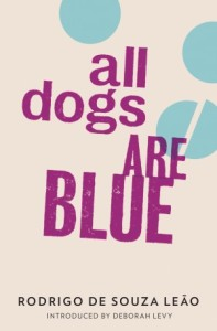 "Cover of ""All Dogs Are Blue"""