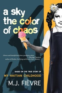 Cover of A Sky the Color of Chaos by M.J. Fièvre