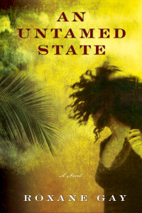 Cover of An Untamed State by Roxane Gay