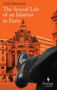 Cover of The Sexual Life of an Islamist in Paris by Leïla Marouane