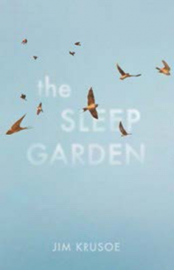Cover of The Sleep Garden by Jim Krusoe