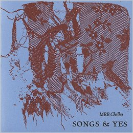Cover of Songs & Yes by MRB Chelko