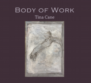 Cover of Body of Work by Tina Cane