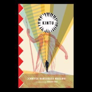 Cover of Kintu by Jennifer Nansubuga Makumbi