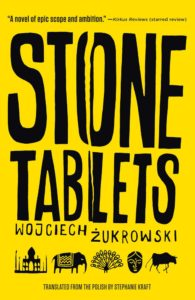 Cover of Stone Tablets by Wojciech Zukrowski