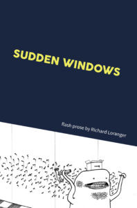 Cover of Sudden Windows by Richard Loranger