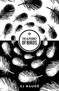 Cover of The Alphabet of Birds by SJ Naudé
