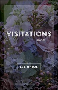 Cover of Visitations by Lee Upton