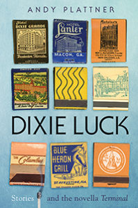 Cover of Dixie Luck by Andy Plattner