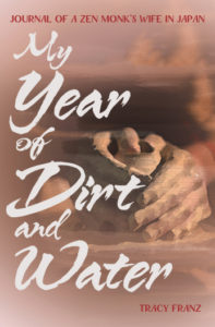 Cover of My Year of Dirt & Water by Tracy Franz