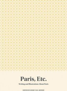Cover of Paris, Etc., edited by Jessie Vail Aufiery