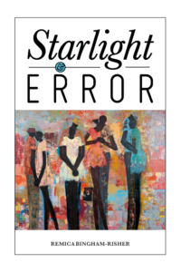 Cover of Starlight & Error by Remica Bingham-Risher