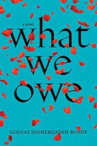 Cover of What We Owe by Golnaz Hashemzadeh Bonde