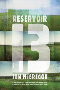 Cover of Reservoir 13 by Jon McGregor