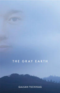 Cover of The Gray Earth by Galsan Tschinag