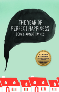 Cover of The Year of Perfect Happiness by Becky Adnot-Haynes