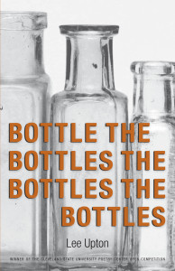 Cover of Bottle The Bottles The Bottles The Bottles by Lee Upton