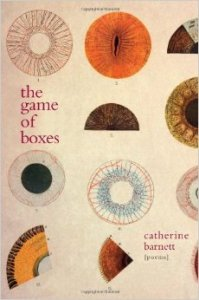 Cover of The Game of Boxes by Catherine Barnett