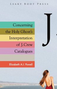 Cover of Concerning the Holy Ghost's Interpretation of J. Crew Catalogues by Elizabeth A.I. Powell