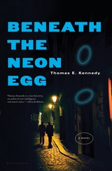 Cover of Beneath the Neon Egg by Thomas E. Kennedy
