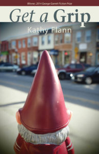 Cover of Get A Grip by Kathy Flann