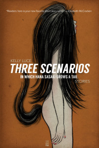 Cover of Three Scenarios in Which Hana Sasaki Grows A Tail