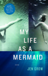 Cover of My Life as a Mermaid by Jen Grow