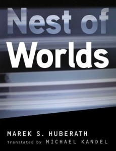 Cover of Nest of Worlds by Marek S. Huberath