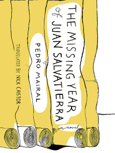 "Cover of ""The Missing Year of Juan Salvatierra"" by Pedro Mairal"