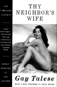Cover of Thy Neighbor's Wife by Gay Talese