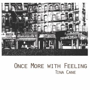 Cover of Once More with Feeling by Tina Cane