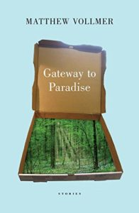 Cover of Gateway to Paradise by Matthew Vollmer