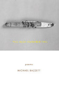 Cover of You Must Remember This by Michael Bazzett